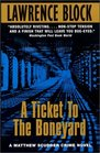 A Ticket To The Boneyard (Matthew Scudder, Bk 10)