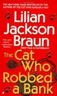 The Cat Who Robbed a Bank (Cat Who...Bk 22)