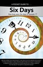 Pocket Guide to Six Days How long were the days in Genesis 1
