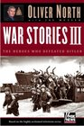 War Stories III  The Men Who Defeated Hitler