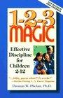 1-2-3 Magic for Christian Parents Effective Discipline for Children 2-12
