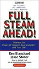 Full Steam Ahead  Unleash the Power of Vision in Your Company and Your Life