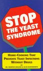 Stop the Yeast Syndrome Cookbook