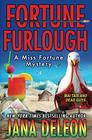 Fortune Furlough (A Miss Fortune Mystery)