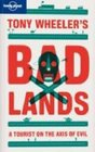 Lonely Planet Tony Wheeler's Badlands