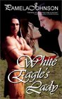 White Eagle's Lady