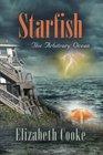 Starfish The Arbitrary Ocean