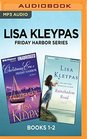 Lisa Kleypas Friday Harbor Series Books 1-2 Christmas Eve at Friday Harbor  Rainshadow Road