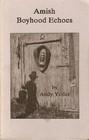 Amish Boyhood Echoes