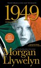 1949 A Novel of the Irish Free State