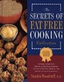 The Secrets of Fat Free Cooking Collection