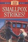 Smallpox Strikes (American Adventure, No 7)