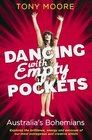 Dancing with Empty Pockets Australia's Bohemians