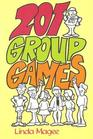 Two Hundred and One Group Games (Game  Party Books)