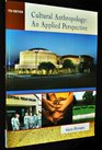 Cultural Anthropologyan Applied Perspective 7th Edition