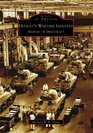 Detroit's Wartime Industry: Arsenal of Democracy (Images of America: Michigan)