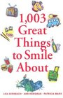 1003 Great Things to Smile About