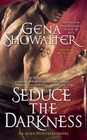 Seduce the Darkness  (Alien Huntress, Bk 4)