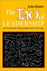 The Tao of Leadership Lao Tzu's Tao Te Ching Adapted for a New Age