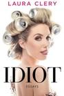 Idiot: Essays