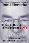 The Black Book of the American Left Volume 8 The Left in the Universities