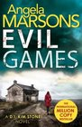 Evil Games (D.I. Kim Stone, Bk 2)