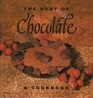 The Best of Chocolate A Cookbook