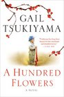 A Hundred Flowers A Novel