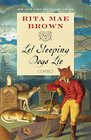 Let Sleeping Dogs Lie A Novel