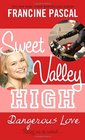 Sweet Valley High 6 Dangerous Love