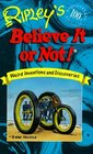 Ripley's Believe It or Not!: Weird Inventions and Discoveries