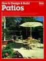 How to Design  Build Patios