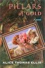Pillars of Gold A Novel