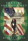 Turning the Solomon Key George Washington the Bright Morning Star and the Secrets of Masonic Astrology