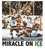 Miracle on Ice How a Stunning Upset United a Country