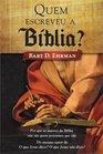 Quem Escreveu A Biblia