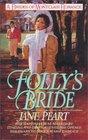 Folly's Bride (Brides of Montclair, Bk 4)