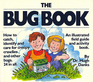The Bug Book (Hand in Hand with Nature)