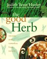 The Good Herb Remedies and Recipes from Nature
