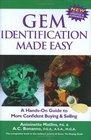 Gem Identification Made Easy, Third Edition: A Hands-On Guide to More Confident Buying  Selling