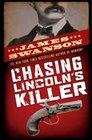 Chasing Lincoln\'s Killer