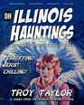 Illinois Hauntings