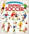 Starting Soccer (Usborne First Skills)