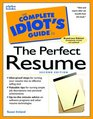 The Complete Idiot's Guide to the Perfect Resume Second Edition