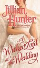 A Wicked Lord at the Wedding (Bocastle Family, Bk 8)
