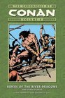 The Chronicles Of Conan Volume 9: Riders Of The River-Dragons And Other Stories  (Chronicles of Conan)