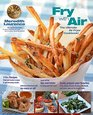 The Ultimate Air Fryer Cookbook Delicious Fried Food Recipes without the Calories or Mess