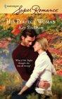 His Perfect Woman (Harlequin Superromance, No 1424)