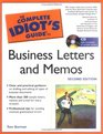 The Complete Idiot's Guide to Business Letters and Memos 2nd Edition