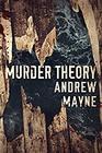 Murder Theory (Naturalist, #3)